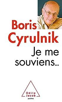 Je me souviens... par Cyrulnik