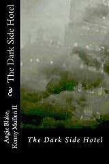 The Dark Side Hotel