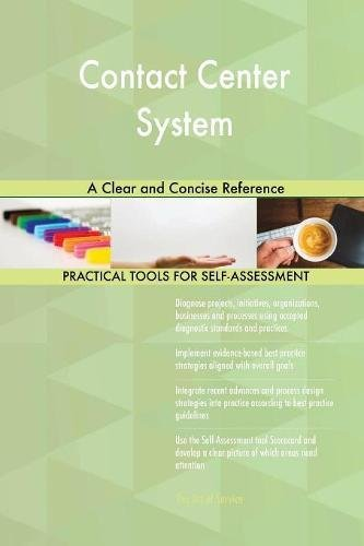 Contact Center System: A Clear and Concise Reference ebook