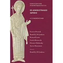 Commentary on the <i>De Administrando Imperio</i>