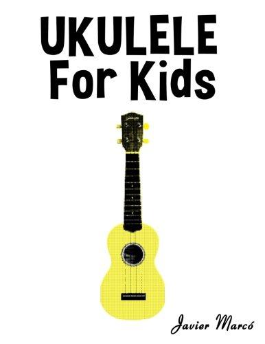 Ukulele for Kids: Christmas Carols, Classical Music, Nursery Rhymes, Traditional & Folk Songs!