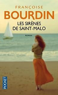 Les sirènes de Saint-Malo, Bourdin, Françoise