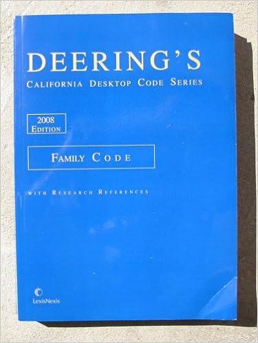 Deering's California Desktop Code Series, Family Code 2008
