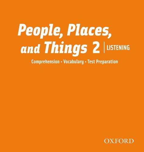 People, Places and Things 2 Listening Class CDs (People, Places, and Things Listening)