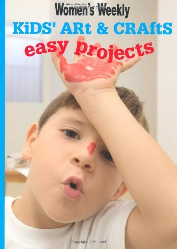 Mini Kids A&C: Easy Projects (The Australian Women's Weekly) by Susan Tomnay (2006-08-01) ebook