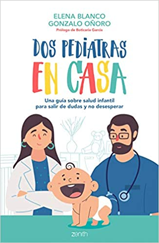 Dos pediatras en casa de Elena Blanco y Gonzalo Oñoro