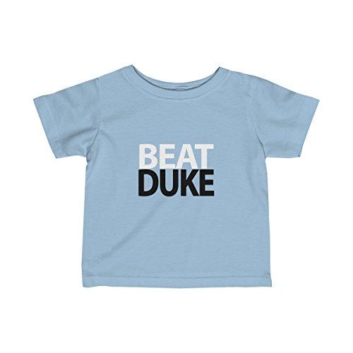 Beat Duke College Basketball Unisex Infant Baby Toddler T-Shirt