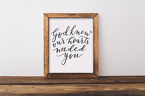 Art print, God knew our hearts needed, adventure, nursery art, quote, hand lettered, calligraphy, baby, girl, boy, mom, 8x10