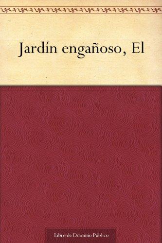 Jardín engañoso, El (Spanish Edition) ()
