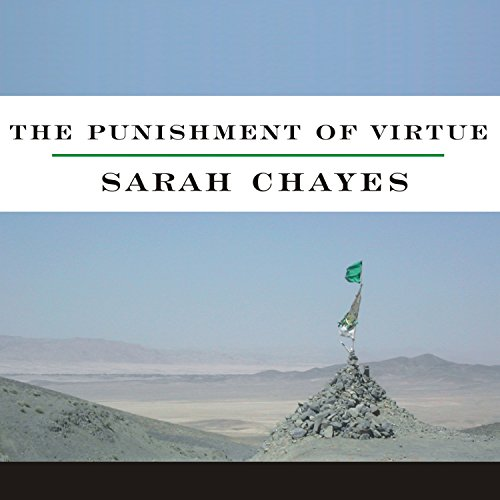 The Punishment of Virtue: Inside Afghanistan After the Taliban by Tantor Audio