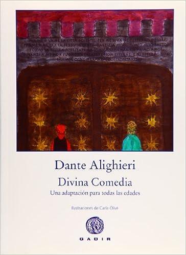 Divina Comedia. Una adaptación para todas las edades Colección el Bosque Viejo: Amazon.es: Dante Alighieri, Carla Olivé, Elena Martínez: Libros