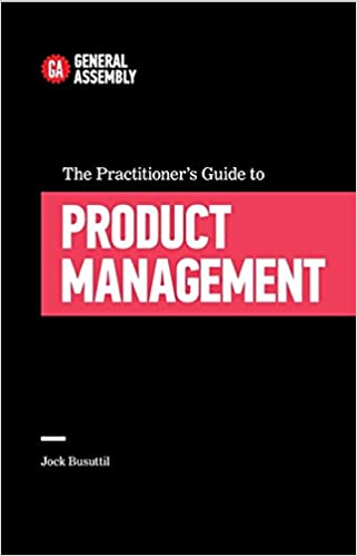 Book The Practitioner's Guide To Product Management (Top 5 Things Learn/Hard Way)