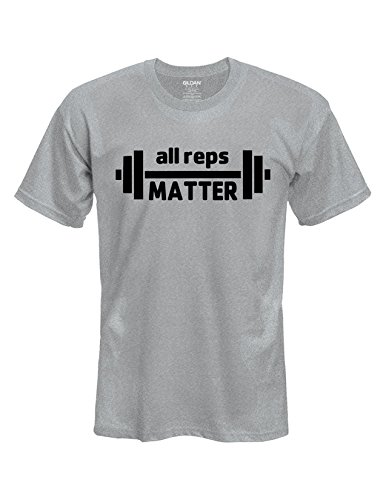 Mens/Womens all reps MATTER weightlifting workout T-Shirt - Pick T-Shirt Color, Size and Design Color