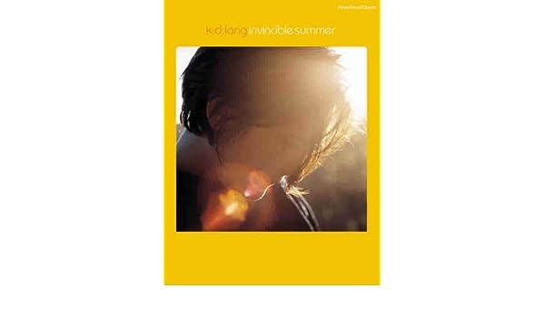 Kd Lang Invincible Summer Pianovocalchords K D Lang