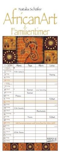 African Art 2014 Familientimer: Mit 4 Spalten. Familientimer mit Ferienterminen und Vorschau bis März 2015