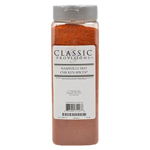 Hot Chicken (Classic Provisions Spices Nashville Hot Chicken Spice, 20 Ounce)