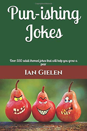Pun-ishing Jokes: Over 550 adult themed jokes that will help you grow a pear | NEW Comedy Trailers | ComedyTrailers.com