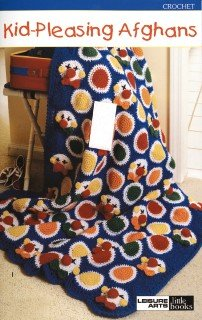 Kid Pleasing Afghans - Crochet Patterns