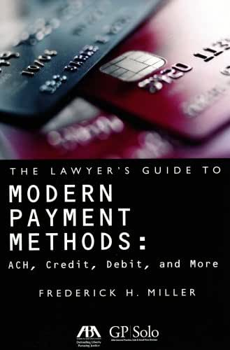The Lawyer's Guide to Modern Payment Methods: ACH, Credit, Debit, and More