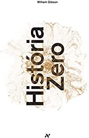 História Zero (Trilogia Blue Ant Livro 3)