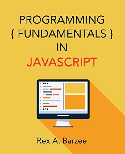 (Programming Fundamentals in JavaScript)
