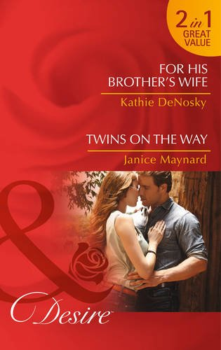 book cover of For His Brother\'s Wife / Twins on the Way