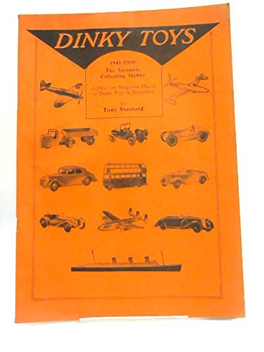 Toys Meccano Dinky (DINKY TOYS 1941-1950 - A MECCANO MAGAZINE DIGEST OF DINKY TOYS AND SUPERTOYS)