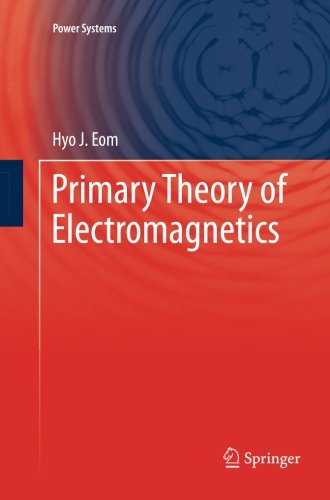 Primary Theory of Electromagnetics (Power Systems)