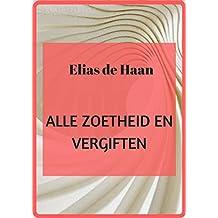 alle zoetheid en vergiften (Danish Edition)