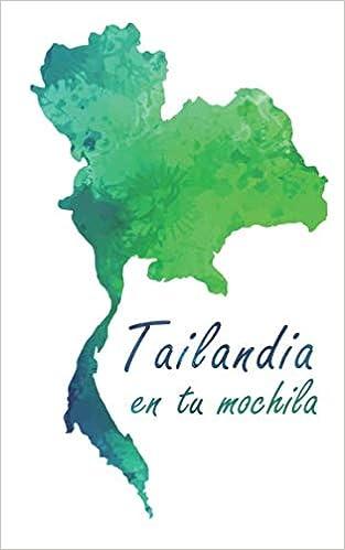 Tailandia en tu mochila (Spanish Edition) (Spanish)