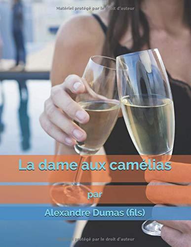La dame aux camélias: Amazon.es: Alexandre Dumas (fils ...