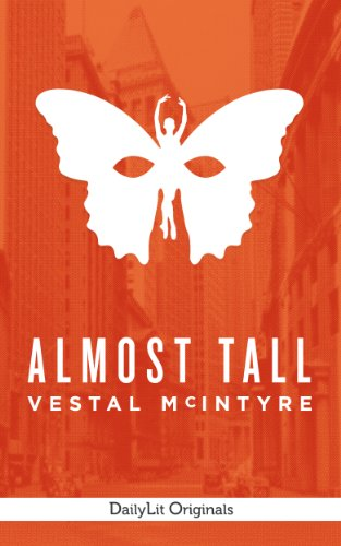 Almost Tall (Kindle Single)