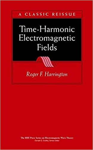 Time harmonic electromagnetic fields roger f harrington time harmonic electromagnetic fields 2nd edition fandeluxe Choice Image