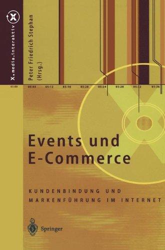 Events und E-Commerce. Kundenbindung und Markenführung im Internet