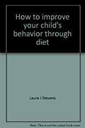 How to improve your child's behavior through diet