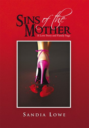 Sins of the Mother: A Love Story and Family Saga