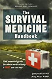 The Survival Medicine Handbook: THE essential guide