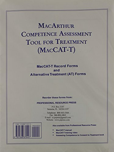 MacArthur Competence Assessment Tool for Treatment: Forms by Thomas Grisso (2002-01-01)