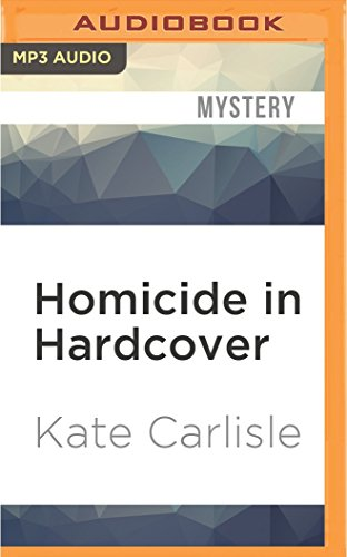 Homicide in Hardcover (A Bibliophile Mystery)