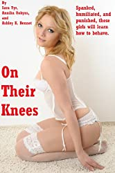 On Their Knees and Forced to Obey