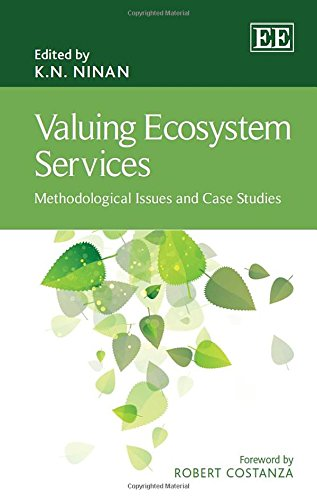 Valuing Ecosystem Services: Methodological Issues and Case Studies