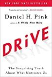 img - for Drive: The Surprising Truth About What Motivates Us book / textbook / text book