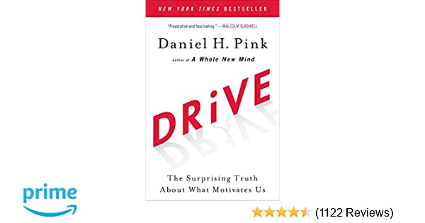 Drive the surprising truth about what motivates us daniel h pink drive the surprising truth about what motivates us daniel h pink 8601420442870 amazon books fandeluxe Gallery