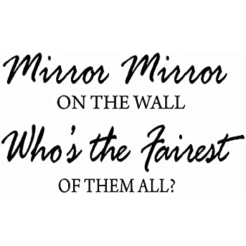 Mirror on the wall quotes