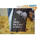 A Beast the Color of Winter, Douglas H. Chadwick, 0871565684
