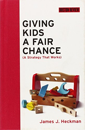 Giving Kids a Fair Chance (Boston Review Books)
