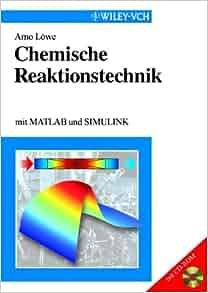 Chemische reaktionstechnik mit matlab und simulink download