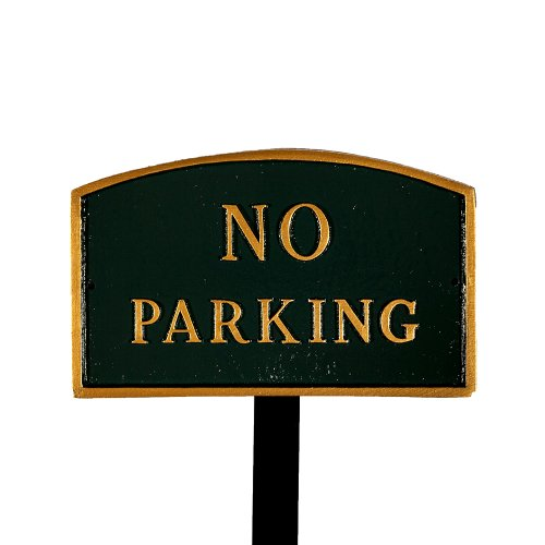 Montague Metal Products SP-8sm-HGG-LS Small Hunter Green and Gold No Parking Arch Statement Plaque with 23-Inch Lawn Stake