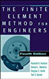 img - for The Finite Element Method for Engineers by Huebner, Kenneth H., Dewhirst, Donald L., Smith, Douglas E., Byrom, Ted G.(September 7, 2001) Hardcover book / textbook / text book