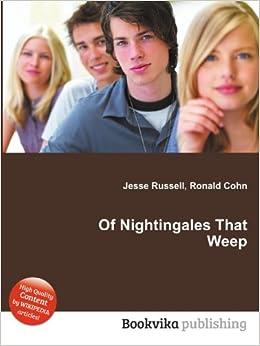 OF NIGHTINGALES THAT WEEP EBOOK